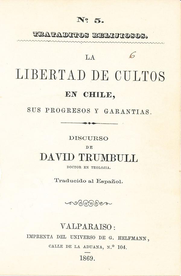la-libertad-de-culto-en-chile-discurso-david-trumbull